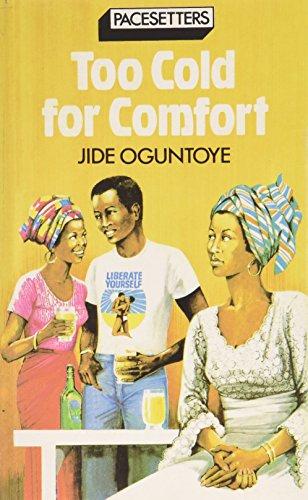 Too Cold for Comfort (Pacesetter): J. Oguntoye