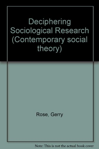 9780333285572: Deciphering Sociological Research (Contemporary social theory)