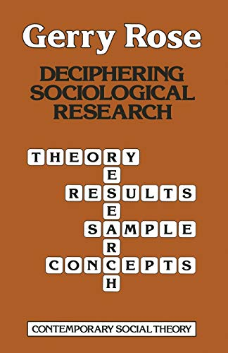 9780333285589: Deciphering Sociological Research (Contemporary Social Theory)