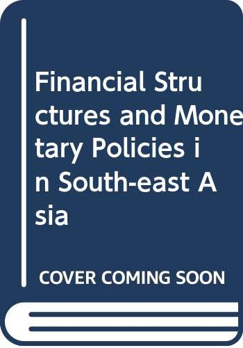 Financial Structures and Monetary Policies in South-east: Shu-Yin Lee