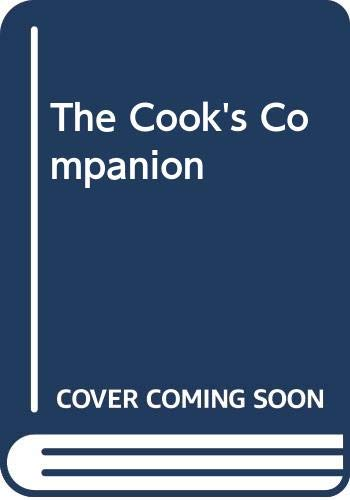 THE COOK'S COMPANION: THE COMPLETE MANUAL OF: CAMPBELL
