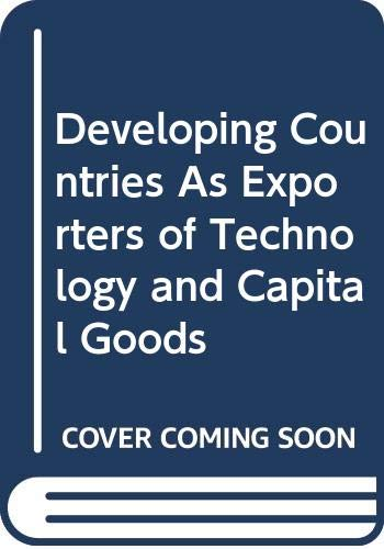 9780333288443: Developing Countries As Exporters of Technology and Capital Goods