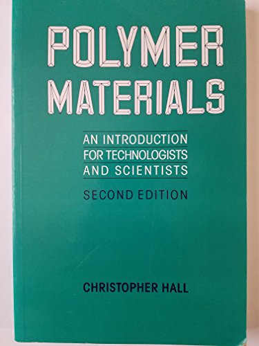 Polymer Materials: Hall, C.