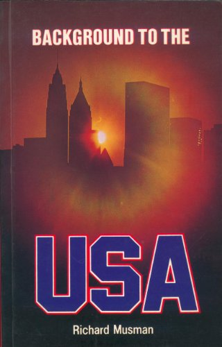 9780333290705: Background to the United States of America