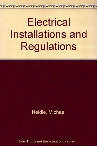 9780333291139: Electrical Installations and Regulations