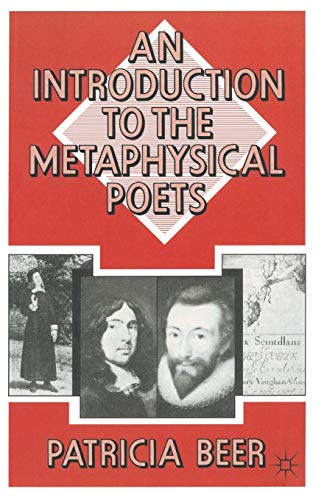 Introduction to the Metaphysical Poets: Beer, Patricia