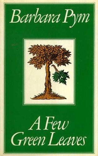 9780333291689: A Few Green Leaves