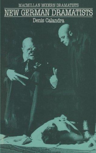 9780333292013: New German Dramatists: A Study of Peter Handke, Franz Xaver Kroetz, Rainer Werner Fassbinder, Heiner Müller, Thomas Brasch, Thomas Bernhard and Botho Strauss (Modern dramatists)