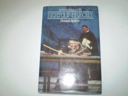 Bertolt Brecht (Modern dramatists): Ronald Speirs