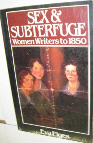 9780333292105: Sex and subterfuge: Women novelists to 1850