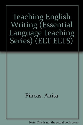 9780333293126: Teaching English Writing (Essential language teaching series)