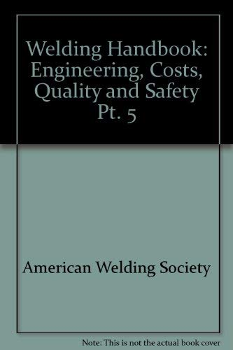 9780333293430: Welding Handbook: Engineering, Costs, Quality and Safety Pt. 5