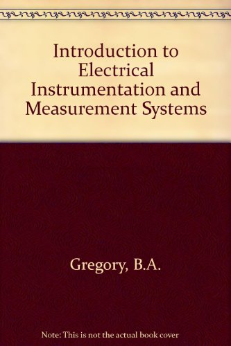 9780333293836: Introduction to Electrical Instrumentation and Measurement Systems
