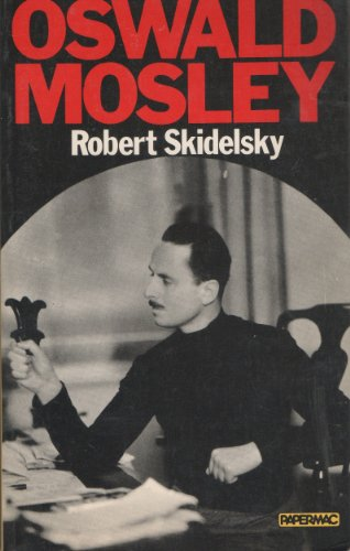 9780333293850: Oswald Mosley (Papermacs)