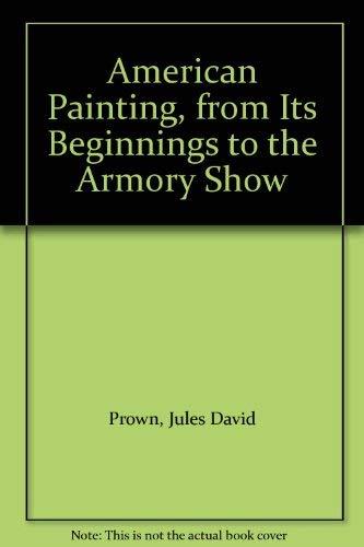 American Painting: Colonial Tradition v. 1: Jules David Prown,Barbara