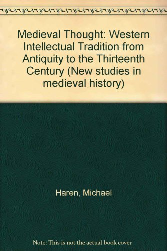 9780333294635: Medieval Thought: Western Intellectual Tradition from Antiquity to the Thirteenth Century (New Studies in Medieval History)
