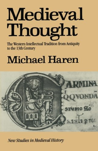 9780333294642: Medieval Thought: The Western Intellectual Tradition from Antiquity to the Thirteenth Century (New studies in medieval history)