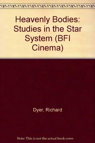 9780333295403: Heavenly Bodies: Studies in the Star System (BFI Cinema)