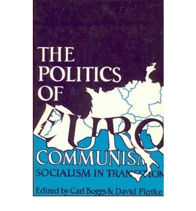 9780333295472: the politics of eurocommunism: socialism in transition