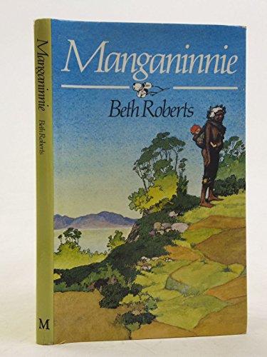 Manganinnie: Roberts Beth