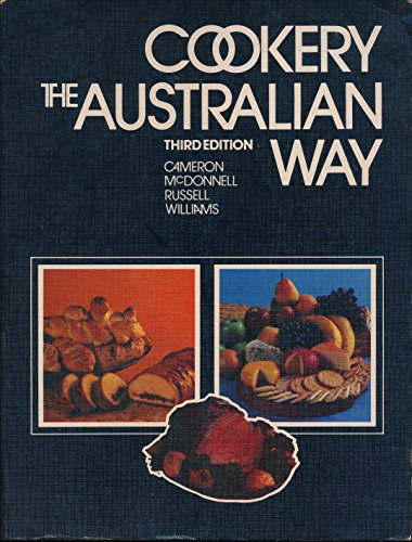 Cookery the Australian Way (Third Edition): Cameron, Shirley M.