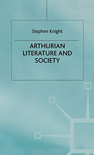 9780333300527: Arthurian Literature and Society