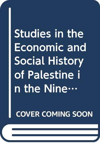 9780333300794: Studies in the Economic and Social History of Palestine in the Nineteenth and Twentieth Centuries (St Antony's Series)