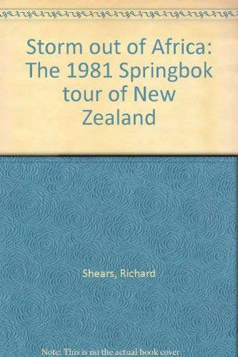 9780333301371: Storm out of Africa: The 1981 Springbok tour of New Zealand