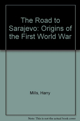 9780333301449: The Road to Sarajevo: Origins of the First World War
