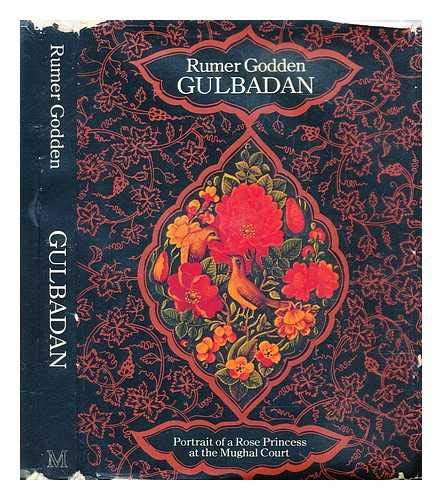9780333304341: Gulbadan: Portrait of a Rose Princess at the Mughal Court