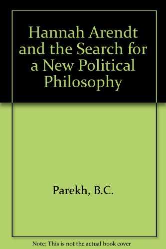 9780333304747: Hannah Arendt and the Search for a New Political Philosophy