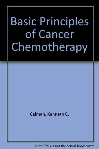 9780333304792: Basic Principles of Cancer Chemotherapy
