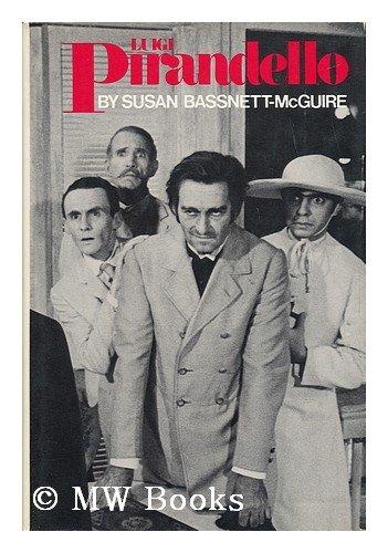 Luigi Pirandello (Macmillan Modern Dramatists): Bassnett-mcguire, Susan