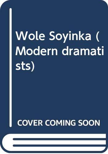 9780333305270: Wole Soyinka (Modern dramatists)