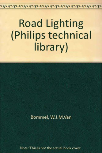 9780333306796: Road Lighting (Philips technical library)