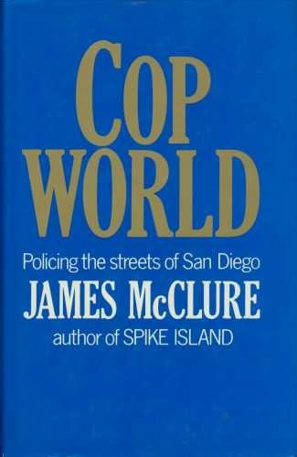 9780333306888: Cop World: Policing the Streets of San Diego