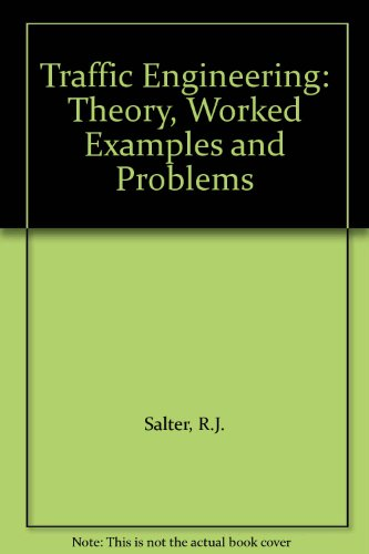 9780333308882: Traffic Engineering: Worked Examples and Problems