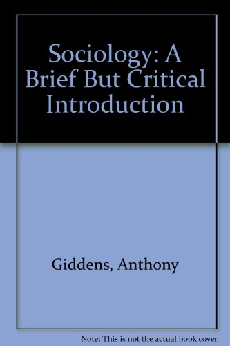 9780333309285: Sociology: A Brief But Critical Introduction