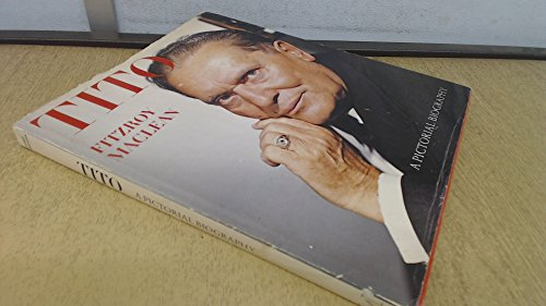 Josip Broz Tito: A Pictorial Biography