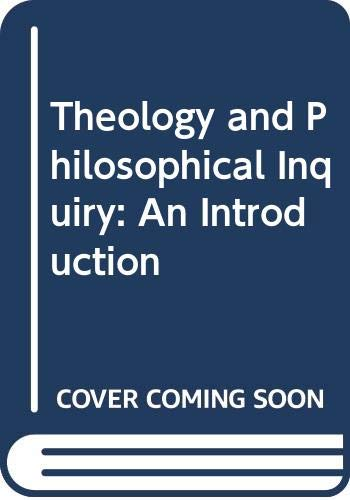 9780333310304: Theology and Philosophical Inquiry: An Introduction