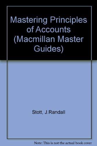 9780333310663: Mastering Principles of Accounts (Macmillan Master Guides)