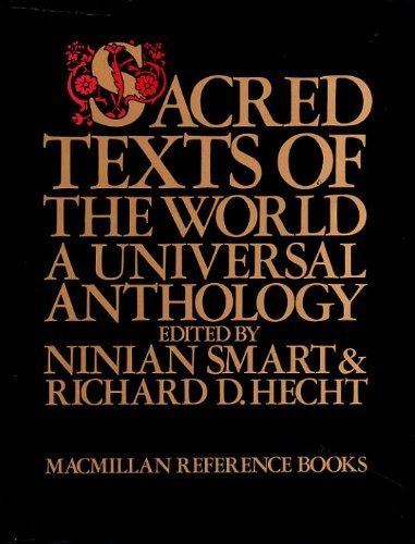 9780333310809: Sacred Texts of the World: A Universal Anthology