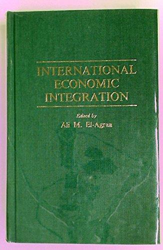 International Economic Integration.: El-Agraa, Ali [Ed]