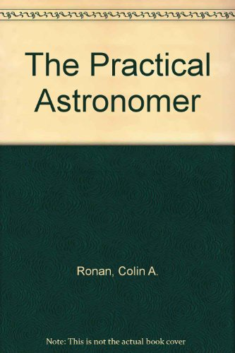 9780333312452: The Practical Astronomer