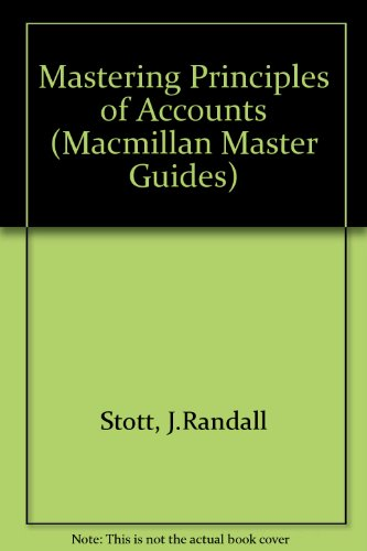 9780333312896: Mastering Principles of Accounts (Macmillan Master Guides)