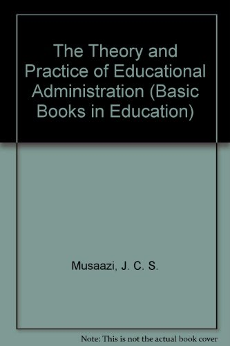 9780333314890: The Theory and Practice of Educational Administration (Basic Books in Education)