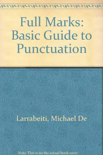 Full Marks: Basic Guide to Punctuation (0333315855) by Michael De Larrabeiti