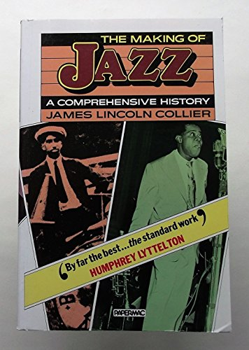 9780333316474: The Making of Jazz: A Comprehensive History