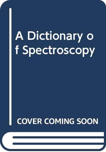 9780333316702: A Dictionary Spectroscopy 2e Hc Denney
