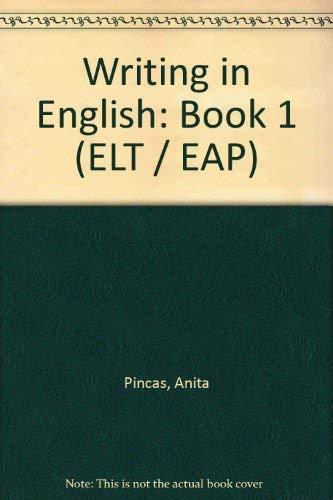 Writing in English: Bk. 1: Pincas, Anita, Allen,